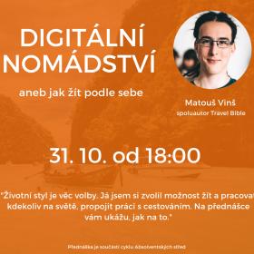 31. října Absolventská středa: Digitální nomádství aneb jak žít podle sebe