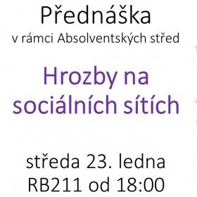 """23. ledna Absolventská středa: """"Hrozby na sociálních sítích"""""""