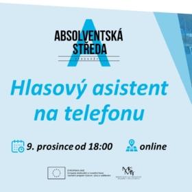 9. prosince 2020 Absolventská středa: Hlasový asistent na telefonu