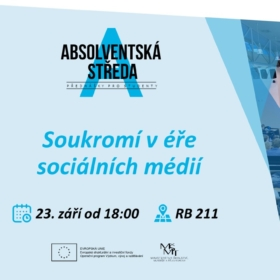 23. září 2020 Absolventská středa: Soukromí v éře sociálních médií